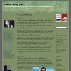 Mexico's Drug War: General Violence
