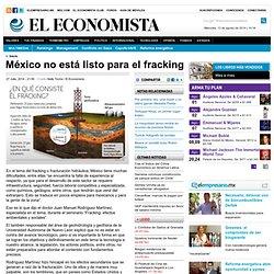 México no está listo para el fracking