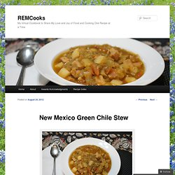 New Mexico Green Chile Stew | REMCooks