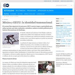 México y EEUU: la identidad transnacional