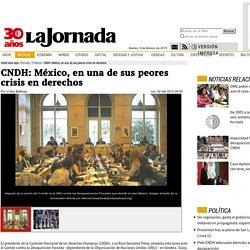 CNDH: México, en una de sus peores crisis en derechos