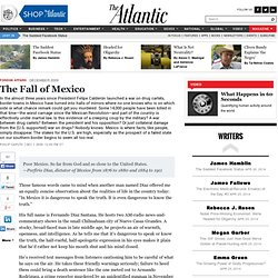 The Fall of Mexico - Magazine