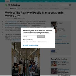 Mexico: The Reality of Public Transportation in Mexico City
