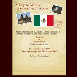 A Trip to Mexico ...A Second Grade WebQuest