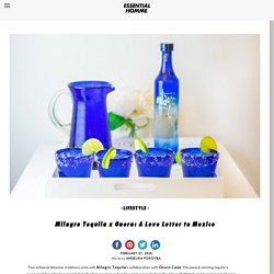 Milagro Tequila x Onora: A Love Letter to Mexico