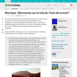 """Mexique : Bienvenue sur le toit du """"train de la mort"""""""