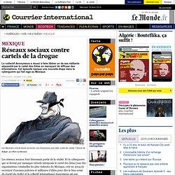 Réseaux sociaux contre cartels de la drogue