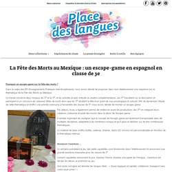 La Fête des Morts au Mexique : un escape-game en espagnol en classe de 3e