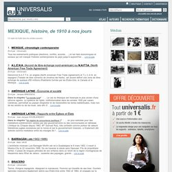 MEXIQUE, histoire, de 1910 à nos jours