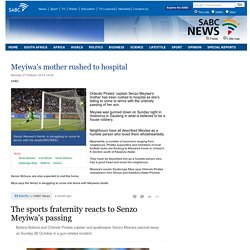 Meyiwas mother rushed to hospital:Monday 27 October 2014