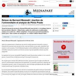 Relaxe de Bernard Mezzadri: réaction de l'universitaire et analyse de Plínio Prado