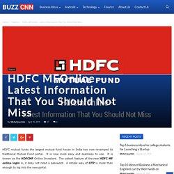 HDFC MFOnline – Latest Information That You Should Not Miss - Buzzcnn