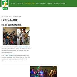 MFR Vains - Saint Senier - La vie à la MFR