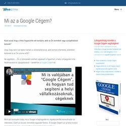 Mi az a Google Cégem?