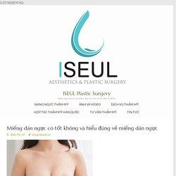 Miếng dán ngực có tốt không và hiểu đúng về miếng dán ngực