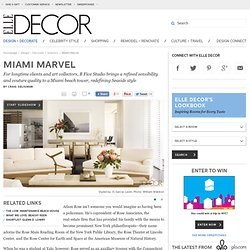 A Miami Beach House in the Sky Decorated by B Five Studio on ELLEDECOR.com