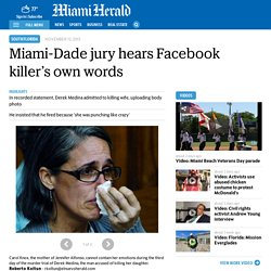 Miami-Dade jury hears Facebook killer's own words