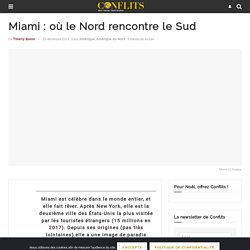 Miami: où le Nord rencontre le Sud
