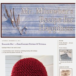 Scalliope Hat ~ a Free Crochet Pattern & Tutorial