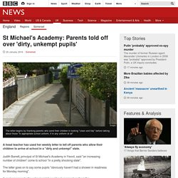 St Michael's Academy: Parents told off over 'dirty, unkempt pupils'
