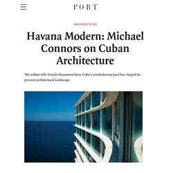 Havana Modern: Michael Connors on Cuban Architecture