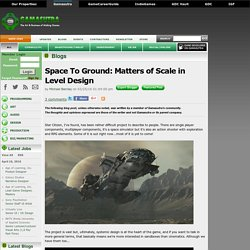 Michael Barclay's Blog - Space To Ground: Matters of Scale in Level Design
