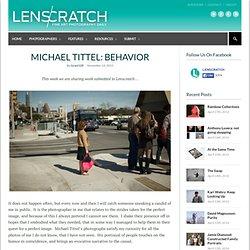 Michael Tittel: Behavior