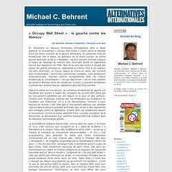 Michael C. Behrent » Blog Archive » « Occupy Wall Street » : la gauche contre les libéraux