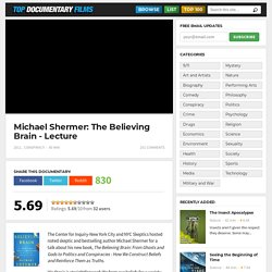 Michael Shermer: The Believing Brain (Lecture)