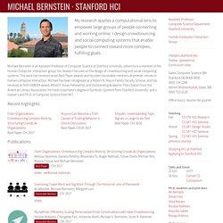 Michael Bernstein, MIT CSAIL