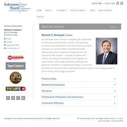 Michael D. Breslauer - Solomon Ward Partner