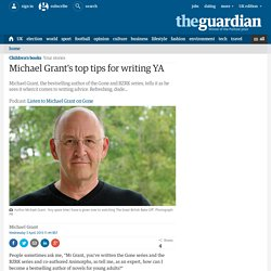 Michael Grant's top tips for writing YA