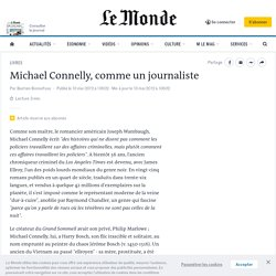 Michael Connelly, comme un journaliste