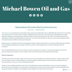 Best Consultant Services – Michael Bowen Oil and Gas