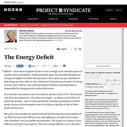 """The Energy Deficit"" by Michael Spence"