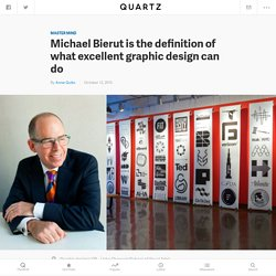 Michael Bierut is the definition of what excellent graphic design can do