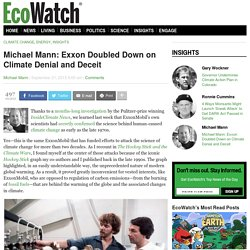 Michael Mann: Exxon Doubled Down on Climate Denial and Deceit