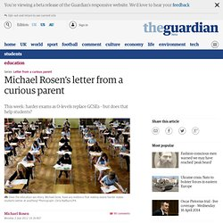 Michael Rosen's letter from a curious parent | Education