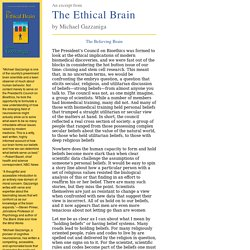 Michael Gazzaniga: The Ethical Brain