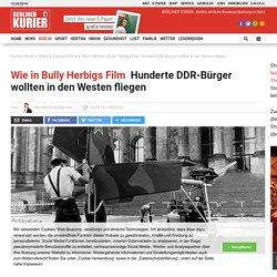 "Wie in Michael ""Bully"" Herbigs Film: Hunderte DDR-Bürger wollten in den Westen fliegen"