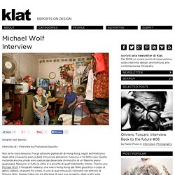 Michael Wolf Interview