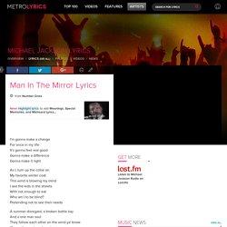 Michael Jackson - Man In The Mirror Lyrics