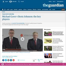 Michael Gove v Boris Johnson: the key players