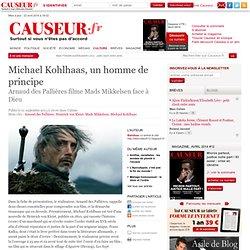 Michael Kohlhaas, un homme de principe