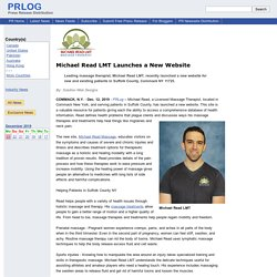 Michael Read LMT Launched a New Website for Therapeutic Massage