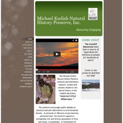 Michael Kudish Natural History Preserve, Inc. - Home