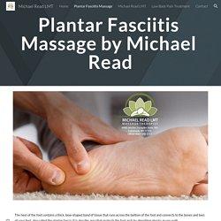 Contact Michael Read LMT for Plantar Fasciitis Treatment