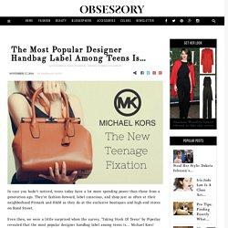 Michael Kors Is The Most Popular Designer Handbag Label Among Teens