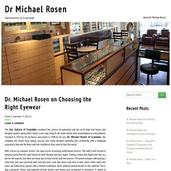 Dr. Michael Rosen on Choosing the Right Eyewear