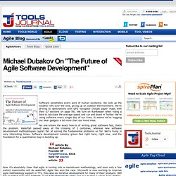"Tools Journal - Michael Dubakov On ""The Future of Agile Software Development"""